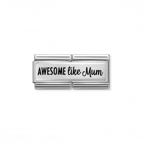 Composable_Double_Link_AWESOME_LIKE_MUM,_silver_Limited_Edition_Link_in_sterling_silver_with_text