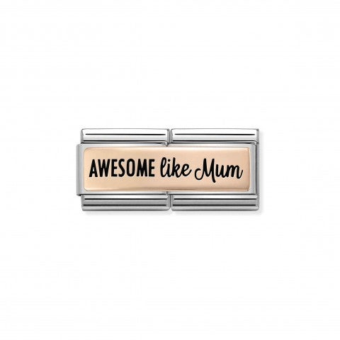 Composable_Double_Link_AWESOME_LIKE_MUM,_rosegold_Limited_Edition_Link_in_9K_rosegold_with_text